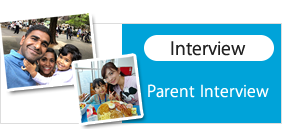 interview to Parents